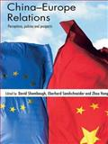The China and Europe Engagement, , 0415431999
