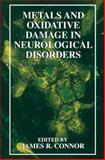 Metals and Oxidative Damage in Neurological Disorders, , 148990199X