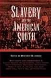 Slavery and the American South, , 1604731990