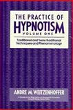 Practice of Hypnotism, Weitzenhoffer, Andre M., 0471621994