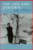 The Art and Politics of Film 9780748611997