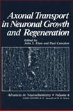 Axonal Transport in Neuronal Growth and Regeneration, , 1468411993