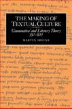 The Making of Textual Culture 9780521031998