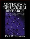 Methods for Behavioral Research : A Systematic Approach, Cherulnik, Paul D., 0761921990