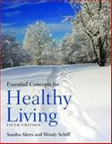 Essential Concepts for Healthy Living 9780763761998