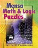 Mensa Math and Logic Puzzles, Dave Tuller and Michael Rios, 0806941995