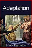 Adaptation, Mack Reynolds, 1483701999