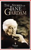 The Stories of Jane Gardam, Jane Gardam, 1609451996