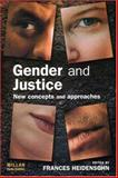 Gender and Justice : New Concepts and Approaches, , 1843921995