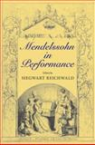 Mendelssohn in Performance, , 0253351995