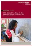 Skill-Based Sorting in the Era of College Prep for All : Costs and Benefits, Nomi, Takako and Allensworth, Elaine, 0985681993