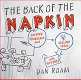 The Back of the Napkin, Dan Roam, 1591841992