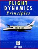Flight Dynamics Principles, Cook, M. V., 0340632003