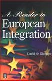 A Reader in European Integration, De Giustino, David, 058229200X