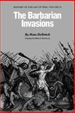 The Barbarian Invasions, Hans Delbrück, 0803292007