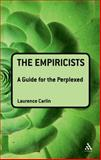 Empiricists : A Guide for the Perplexed, Carlin, Laurence, 1847062008