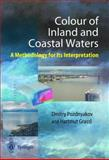 Color of Inland and Coastal Waters : A Methodology for Its Interpretation, Pozdnyakov, Dmitry and Graßl, H., 3540002006