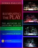 Developing the Lighting Design : Examples from Life, Parichy, Dennis, 0325012008