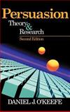Persuasion : Theory and Research, O'Keefe, Daniel J., 0761922008