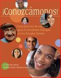 ¡Conozcámonos! : Curso Práctico de Espanol para el Estudiante Bilingüe en los Estados Unidos, Mrak, N. Ariana and Padilla, Edwin K., 1413022006