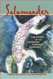 Salamander, Linda Sillitoe and Allen Roberts, 1560852003