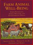 Farm Animal Well-Being : Stress Physiology, Animal Behavior and Environmental Design, Ewing, Solon A. and Lay, Donald C., 0136602002