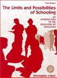 The Limits and Possibilities of Schooling 3rd Edition