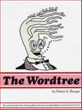 Wordtree : A Transitive Cladistic for Solving Physical and Social Problems, Burger, Henry G., 0936312009