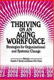 Thriving on an Aging Workforce, Paulette T. Beatty and Roemer M. S. Visser, 1575242001
