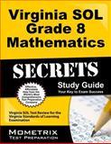 Virginia SOL Grade 8 Mathematics Secrets Study Guide, Virginia SOL Exam Secrets Test Prep Team, 1627332006