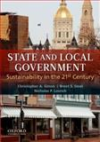 State and Local Government : Sustainability in the 21st Century, Lovrich, Nicholas P. and Simon, Christopher A., 0199752001