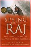 Spying for the Raj, Jules Stewart, 0750942002