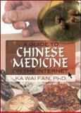 A Guide to Chinese Medicine on the Internet, Ka Wai Fan, 0789032007