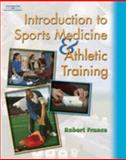 Introduction to Sports Medicine and Athletic Training, France, Robert C., 1401812007