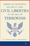 American National Security and Civil Liberties in an Era of Terrorism, Cohen, David B. and Wells, John W., 1403962006