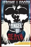 Angel of Death, Jerome Foody, 1482792001