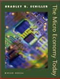 The Micro Economy Today, Schiller, Bradley R., 0072472006