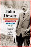 John Dewey and the Philosophy and Practice of Hope, Lucille McCarthy and Stephen M. Fishman, 0252032004