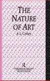 The Nature of Art, A. L. Cothey, 0415862000