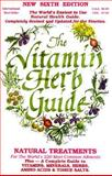 The Vitamin and Herb Guide, Global Health Research Staff, 0921202008