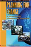 Planning for Change : A Systems Model for Communities and Organizations, Carmack, William R., 0977742008
