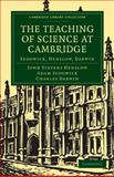 The Teaching of Science in Cambridge 9781108002004