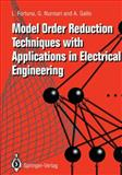 Model Order Reduction Techniques with Applications in Electrical Engineering, Fortuna, L. and Nunnari, G., 1447132009