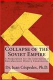 Collapse of the Soviet Empire, Juan Céspedes, 1463592000