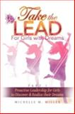 Take the Lead, Michelle M. Miller, 1477142002