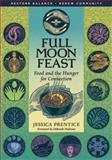 Full Moon Feast, Jessica Prentice, 1933392002