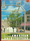 American Architecture : A Critical History, Handlin, David P., 0500202001