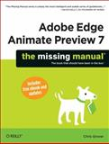 Adobe Edge Animate Preview 7 : The Missing Manual, Grover, Chris, 1449342000