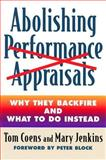 Abolishing Performance Appraisals, Tom Coens and Mary Jenkins, 1576752003