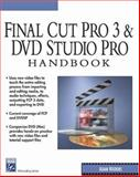 Final Cut Pro and DVD Studio Handbook, Watkins, Adam, 1584502002